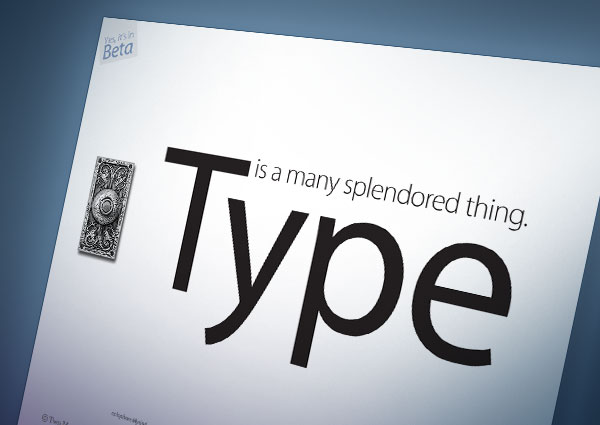 Experiment: Type Is…